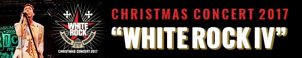 "【SP】CHRISTMAS CONCERT 2017 ""WHITE ROCK Ⅳ"""